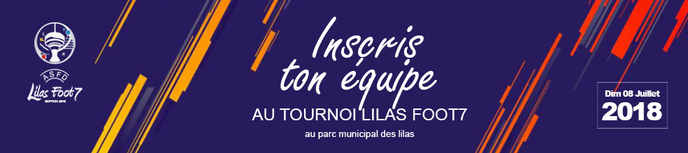 LILAS FOOT7 : site officiel du tournoi de foot de LES LILAS - footeo