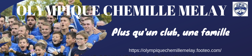 Olympique Chemillé Melay : site officiel du club de foot de CHEMILLE - footeo