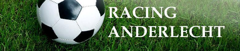 Racing Anderlecht : site officiel du club de foot de Anderlecht - footeo