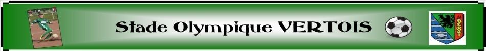 STADE OLYMPIQUE VERTOIS : site officiel du club de foot de VERT LE PETIT - footeo