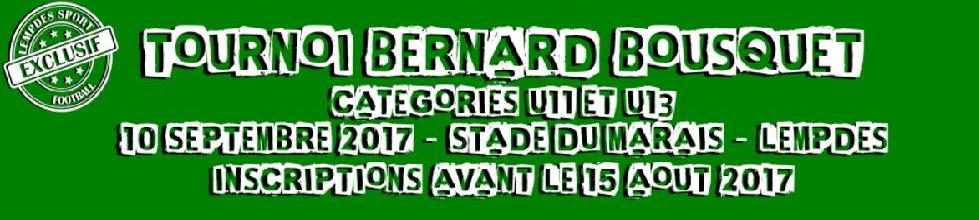 Tournoi Bernard Bousquet : site officiel du tournoi de foot de LEMPDES - footeo