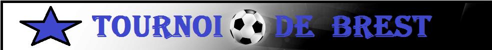 Tournoi de brest : site officiel du tournoi de foot de BREST - footeo