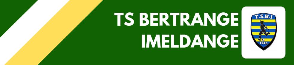 Tricolore Sportive Bertrange Imeldange : site officiel du club de foot de BERTRANGE - footeo