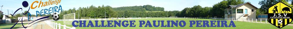 Challenge Paulino PEREIRA : site officiel du tournoi de foot de VRIGNE AUX BOIS - footeo