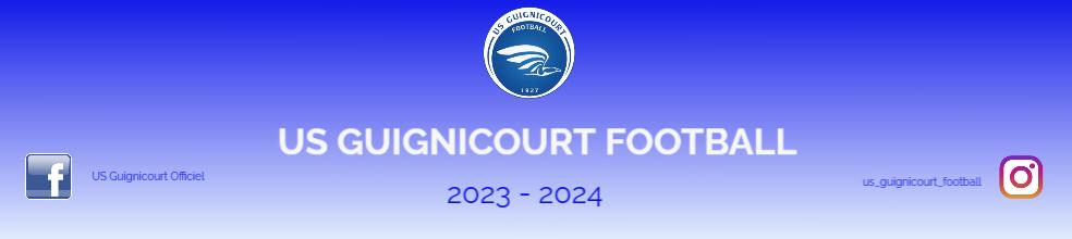 US GUIGNICOURT FOOTBALL : site officiel du club de foot de Guignicourt - footeo