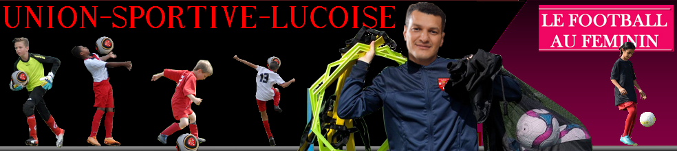 USL  UNION SPORTIVE LUCOISE : site officiel du club de foot de LE LUC - footeo