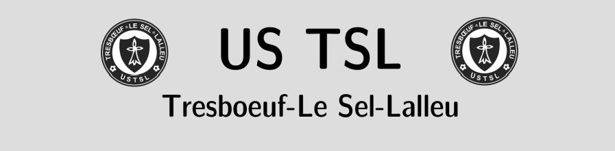 US TRESBOEUF - LE SEL - LALLEU : site officiel du club de foot de TRESBOEUF - footeo