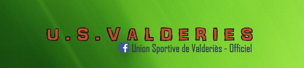 UNION SPORTIVE DE VALDERIES : site officiel du club de foot de VALDERIES - footeo