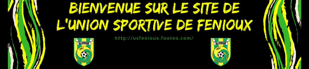 Union Sportive de Fenioux : site officiel du club de foot de FENIOUX - footeo